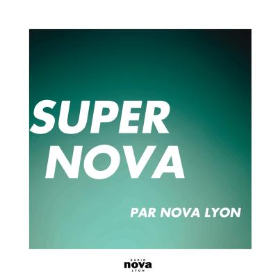 Super Nova Lyon