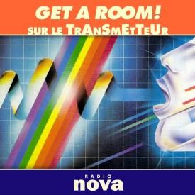 Get A Room © Radio Nova