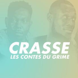 Crasse - Les Contes du Grime